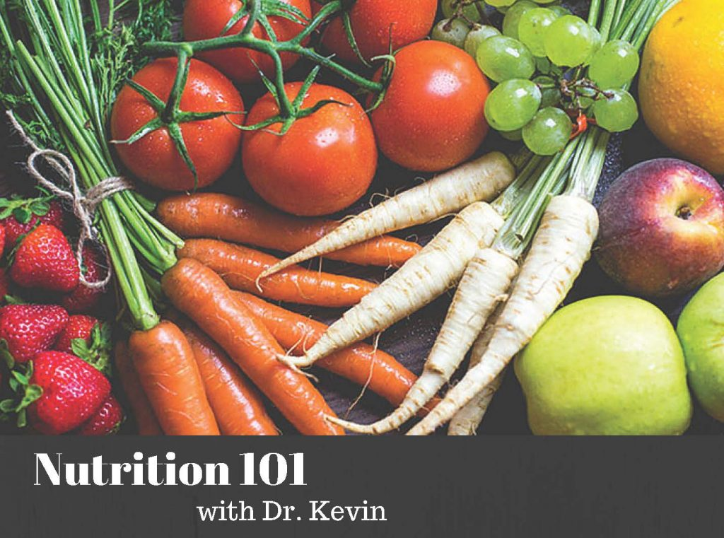 Nutrition 101 With Dr. Kevin
